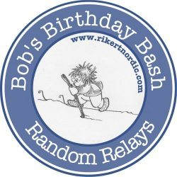 Bob's Birthday Bash & Random Relays